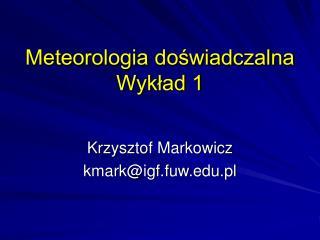 Meteorologia doswiadczalna Wyklad 1