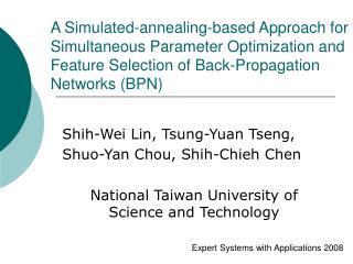 Shih-Wei Lin, Tsung-Yuan Tseng,  Shuo-Yan Chou, Shih-Chieh Chen