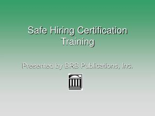 Safe Hiring Certification Training