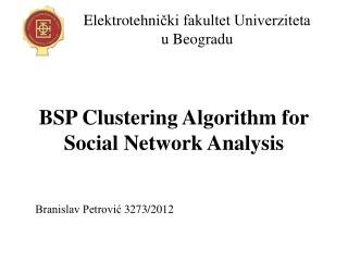 BSP Clustering Algorithm for Social Network Analysis