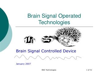 Brain Signal Operated Technologies