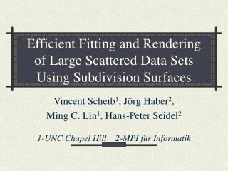 Efficient Fitting and Rendering of Large Scattered Data Sets Using Subdivision Surfaces