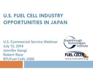 U.S. Fuel Cell Industry OPPORTUNITIES In JAPAN