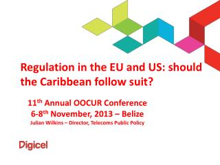 Regulation in the EU and US: should the Caribbean follow suit?