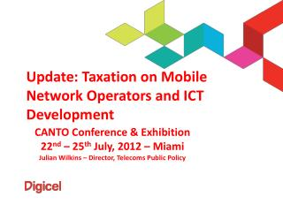 Update : Taxation on Mobile Network Operators and ICT Development