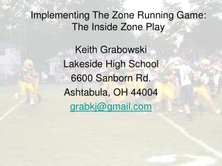 Implementing The Zone Running Game: The Inside Zone Play