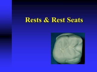 Rests & Rest Seats
