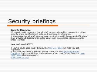 Security briefings