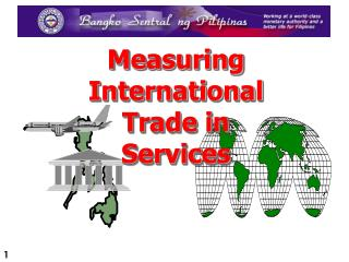 Measuring International Trade in Services