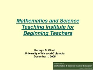 Mathematics and Science Teaching Institute for Beginning Teachers
