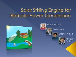 Solar Stirling Engine for Remote Power Generation