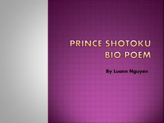 Prince Shotoku Bio-Poem