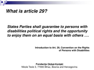 What is article 29?