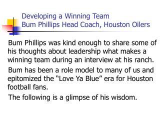 Developing a Winning Team  Bum Phillips Head Coach, Houston Oilers