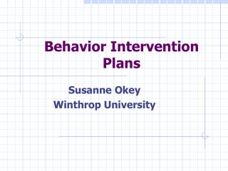 Behavior Intervention Plans