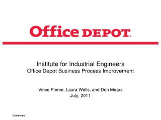 Institute for Industrial Engineers Office Depot Business Process Improvement