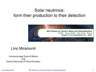 Solar neutrinos:  form their production to their detection
