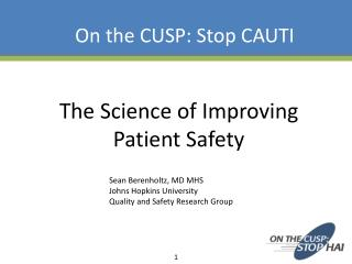 The Science of Improving Patient Safety