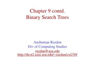 Chapter 9 contd. Binary Search Trees