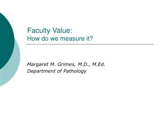 Faculty Value: How do we measure it