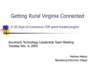 Getting Rural Virginia Connected A US Dept of Commerce TOP grant funded project