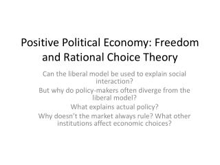 Positive Political Economy: Freedom and Rational Choice Theory