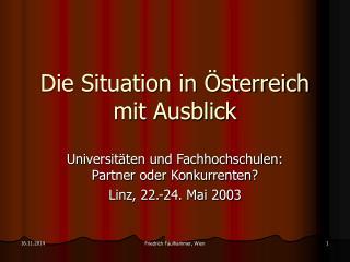Die Situation in Österreich mit Ausblick