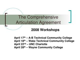 The Comprehensive Articulation Agreement