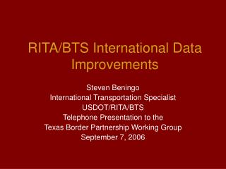 RITA/BTS International Data Improvements