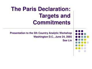 The Paris Declaration: Targets and Commitments