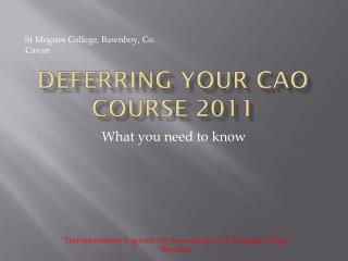 Deferring Your CAO Course  2011
