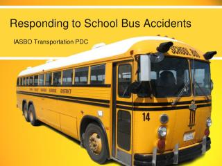 Responding to School Bus Accidents