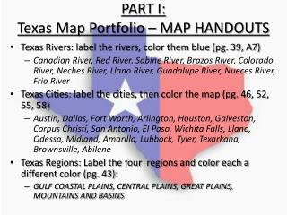 PART I:  Texas Map Portfolio   MAP HANDOUTS