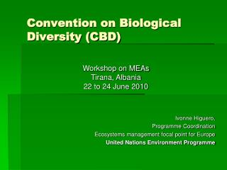 Convention on Biological Diversity (CBD)