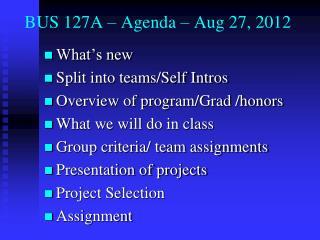BUS 127A – Agenda – Aug 27, 2012