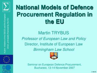 National Models of Defence Procurement Regulation in the EU