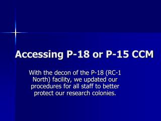 Accessing P-18 or P-15 CCM