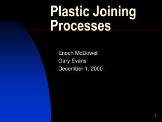 Plastic Joining Processes