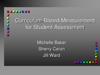 Curriculum-Based Measurement for Student Assessment