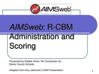 AIMSweb : R-CBM Administration and Scoring
