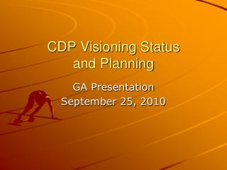 CDP Visioning Status and Planning