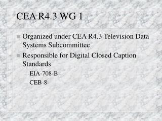 CEA R4.3 WG 1