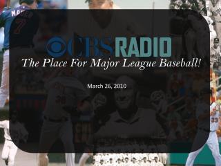 The Place For Major League Baseball!