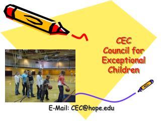 CEC Council for Exceptional Children