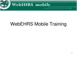 WebEHRS Mobile Training