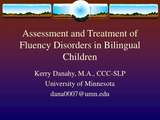 Assessment and Treatment of Fluency Disorders in Bilingual Children