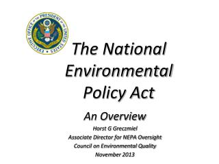 The National      Environmental      Policy Act