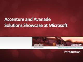 Accenture and  Avanade Solutions  Showcase at Microsoft