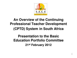 An Overview of the Continuing Professional Teacher Development (CPTD) System in South Africa