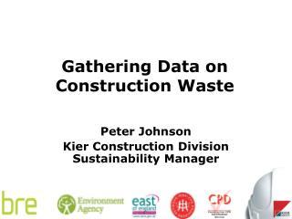 Gathering Data on Construction Waste